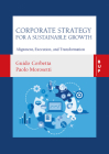 Corporate Strategy for a Sustainable Growth: Alignment, Execution, and Transformation Cover Image