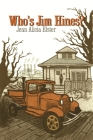 Who's Jim Hines? (Great Lakes Books) Cover Image