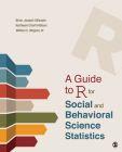 A Guide to R for Social and Behavioral Science Statistics Cover Image
