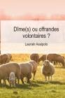 Dîme(s) ou offrandes volontaires ? Cover Image