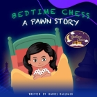 Bedtime Chess A Pawn Story Cover Image