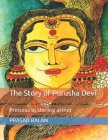 The Story of Purusha Devi: Princess in shining armor Cover Image