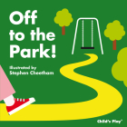 Off to the Park! (Tactile Books) Cover Image