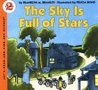 The Sky Is Full of Stars (Let's-Read-and-Find-Out Science 2) Cover Image