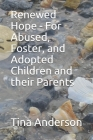 Renewed Hope - For Abused, Foster, and Adopted Children and their Parents Cover Image