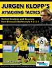 Jurgen Klopp's Attacking Tactics - Tactical Analysis and Sessions from Borussia Dortmund's 4-2-3-1 Cover Image