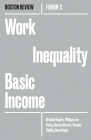 Work Inequality Basic Income (Boston Review / Forum #2) Cover Image