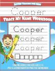 Cooper Letter Tracing for Kids Trace my Name Workbook: Tracing Books for Kids ages 3 - 5 Pre-K & Kindergarten Practice Workbook Cover Image
