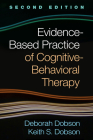 Evidence-Based Practice of Cognitive-Behavioral Therapy, Second Edition Cover Image