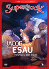 Superbook Jacob and Esau: The Stolen Birthright Cover Image