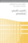 Youth Work Practice (BASW Practical Social Work) Cover Image