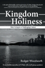 Kingdom Holiness: Holy Living in a Challenging Culture Cover Image