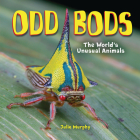 Odd Bods: The World's Unusual Animals Cover Image