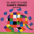 Elmer's Friends (English–Italian) (Elmer series) Cover Image