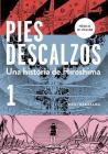 Pies descalzos 1 (Barefoot Gen, Vol. 1: A Cartoon Story of Hiroshima) / Barefoot Gen, Vol.1: A Cartoon Story of Hiroshima Cover Image