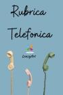 Rubrica Telefonica: Rubrica telefonica alfabetica A5. Rubrica contatti con nome email indirizzo telefono Cover Image