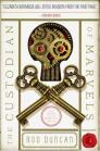 The Custodian of Marvels (The Fall of the Gas-Lit Empire #3) Cover Image