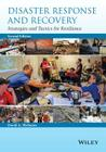 Disaster Response and Recovery: Strategies and Tactics for Resilience Cover Image
