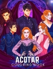 ACOTAR Coloring book: adult coloring book for anxiety perfect coloring pages for teens men women Cover Image