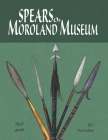 Spears of Moroland Museum Tenth Edition Volume # 01 Cover Image