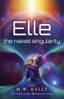 Elle: The Naked Singularity Cover Image