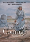 Unflinching Courage: A Biographical History of Joseph City, Arizona Cover Image
