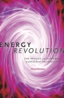 Energy Revolution: The Physics and the Promise of Efficient Technology Cover Image