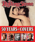 Rolling Stone 50 Years of Covers: A History of the Most Influential Magazine in Pop Culture Cover Image