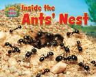 Inside the Ants' Nest (Snug as a Bug: Where Bugs Live) Cover Image