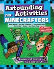 Astounding Activities for Minecrafters: Puzzles and Games for Endless Fun Cover Image