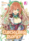 Clockwork Planet (Light Novel) Vol. 4 Cover Image