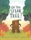 Do You Speak Tree? Cover Image