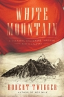 White Mountain: A Cultural Adventure Through the Himalayas Cover Image