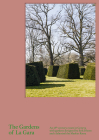 The Gardens of La Gara: An 18th-Century Estate in Geneva with Gardens Designed by Erik Dhont and a Labyrinth by Markus Raetz Cover Image