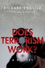 Does Terrorism Work?: A History Cover Image