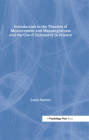 Introduction to the Theories of Measurement and Meaningfulness and the Use of Symmetry in Science (Scientific Psychology) Cover Image