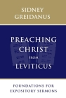 Preaching Christ from Leviticus: Foundations for Expository Sermons Cover Image