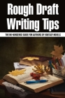 Rough Draft Writing Tips: The No-Nonsense Guide For Authors Of Fantasy Novels: How To Write Fantasy Series Cover Image