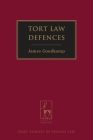 Tort Law Defences (Hart Studies in Private Law #8) Cover Image