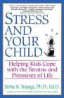 Stress and Your Child Cover Image