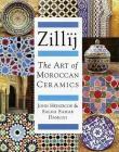 Zillij: The Art of Moroccan Ceramics Cover Image