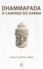 Dhammapada: O Caminho do Darma Cover Image