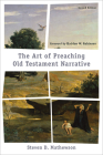 The Art of Preaching Old Testament Narrative Cover Image