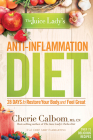 The Juice Lady's Anti-Inflammation Diet: 28 Days to Restore Your Body and Feel Great Cover Image