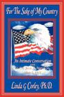 For the Sake of My Country: An Intimate Conversation with Lt. Col. Jesse A. Marcel, Sr., May 5, 1981 Cover Image