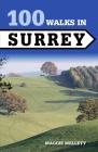 100 Walks in Surrey Cover Image
