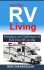 Full-Time RV Living: Mistakes and Challenges of Full-Time RV Living Cover Image