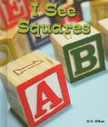 I See Squares (All about Shapes) Cover Image