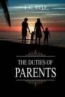 The Duties of Parents: Annotated Cover Image