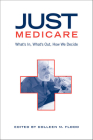 Just Medicare: What's In, What's Out, How We Decide Cover Image